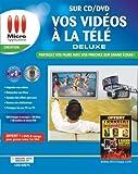 Vos Vidéos à la Télé sur CD/DVD Deluxe 2009