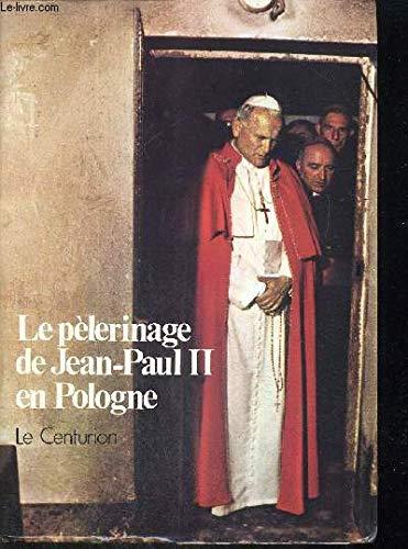 Le pèlerinage de Jean-Paul II en Pologne par pape Jean-Paul II