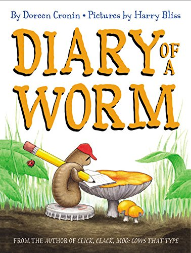 Diary of a Worm por Doreen Cronin