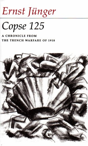Copse 125: A Chronicle from the Trench Warfare of 1918
