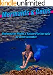 Mermaids and Gems: Underwater Model a...