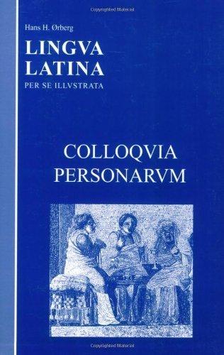 Colloquia Personarum (Lingua Latina) by ?rberg, Hans H. (2004) Paperback