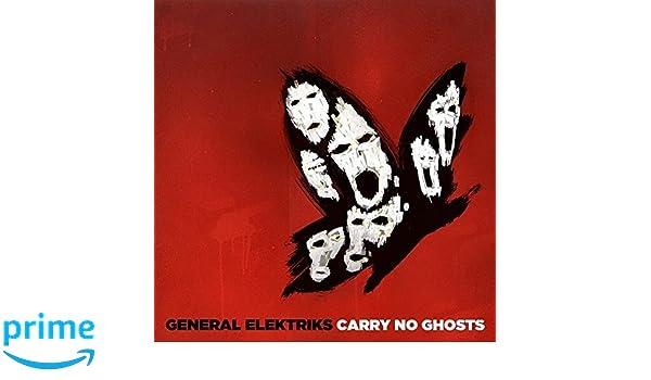Carry no ghosts general elektriks hervé salters amazon musique