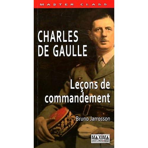 CHARLES DE GAULLE - LECONS DE