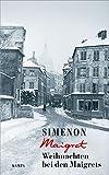 Weihnachten bei den Maigrets (George Simenon 103)