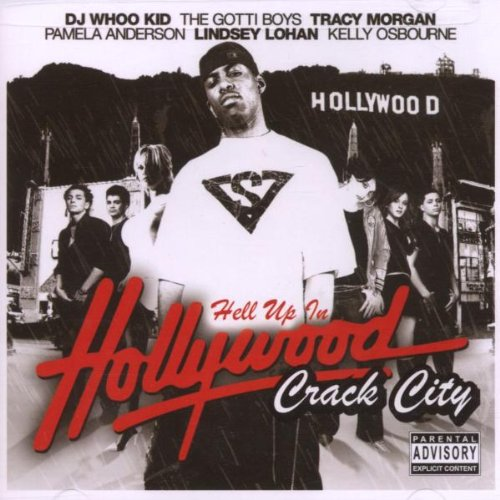 Hell Up in Hollywood - Crack City