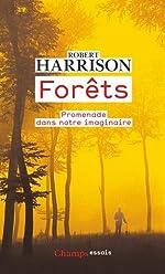 Forêts - Promenade dans notre imaginaire de Robert Harrison