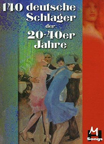 Buchcover 140 deutsche Schlager der 20-40er Jahre