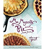 [ Me, Myself, and Pie Gore, Sherry ( Author ) ] { Hardcover } 2014