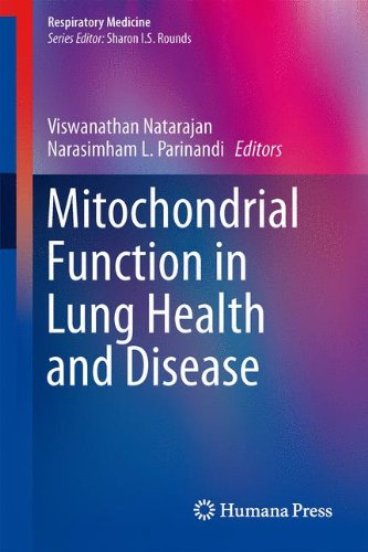 Mitochondrial Function in Lung Health and Disease (Respiratory Medicine)