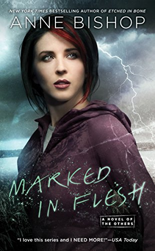 Marked In Flesh (A Novel of the Others, Band 4) (Andere Anne Bishop)