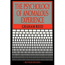 The Psychology Of Anomalous Experience (Psychology series)