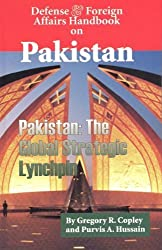 Defense & Foreign Affairs Handbook on Pakistan by Gregory R. Copley (2008-11-15)