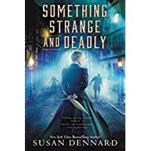Something Strange and Deadly (English Edition)