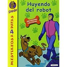 Scooby-Doo. Huyendo del robot: 24 (Misterios a 4 patas)