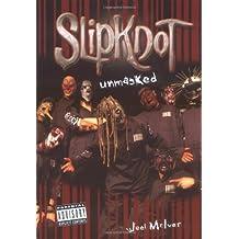 Slipknot : Unmasked