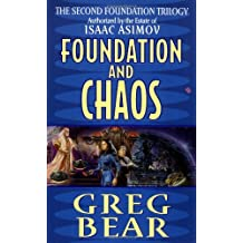 Foundation and Chaos: The Second Foundation Trilogy (Second Foundation Trilogy Series Book 2)