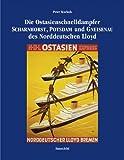 Ostasienschnelldampfer Scharnhorst, Potsdam und Gneisenau des Norddeutschen Lloyd - Peter Kuckuk