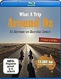 What a Trip - Around Oz: Ein Abenteuer von Maximilian Semsch [Blu-ray]