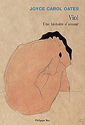 Viol, une histoire d'amour