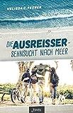 Die Ausreißer – Sehnsucht nach Meer: Jugendroman von Melissa C. Feurer