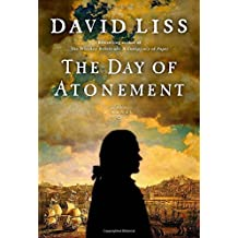 The Day of Atonement: A Novel by David Liss (2014-09-23)