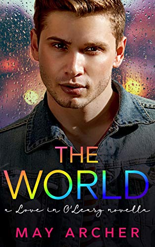 The World: A Love in O'Leary Novella (English Edition)