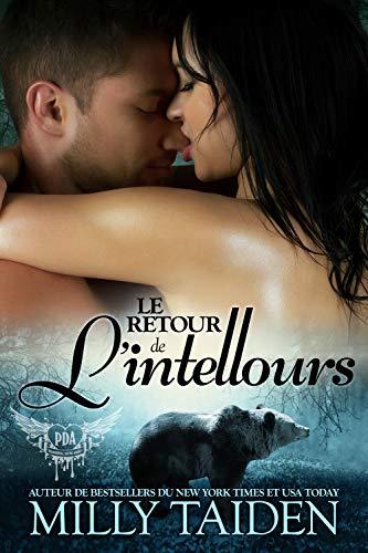Le Retour De L'intellours: Une Romance Paranormale (Agence de Rencontres Paranormales t. 2)