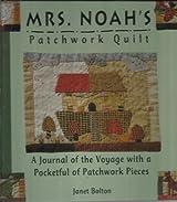 Mrs. Noah's Patchwork Quilt