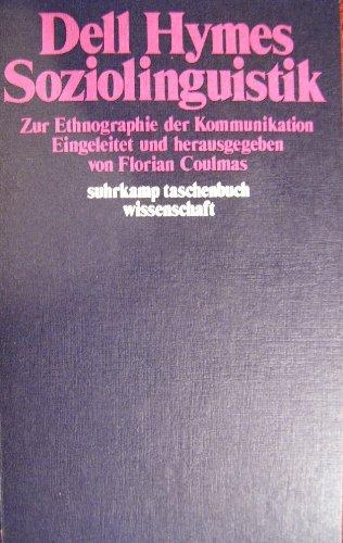 Soziolinguistik. Zur Ethnographie der Kommunikation