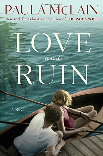Love and Ruin por Paula McLain