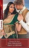 Nuits d'Arabie, tome 4 : Une princesse dans le désert par Kaye