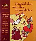 Menschliches und allzu Menschliches (Mit Humor geht alles besser) (Livre en allemand)