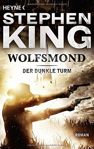 Buchseite und Rezensionen zu 'Der Dunkle Turm, Band 5: Wolfsmond' von Stephen King