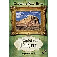 Gefährliches Talent (Ein Alix-London-Krimi 1)