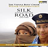 Silk Road (Original Soundtrack) - Wiener Sängerknaben