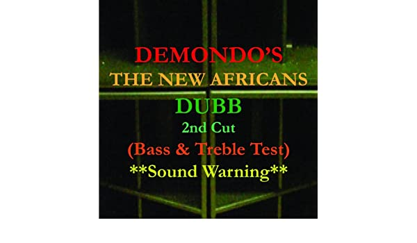 New Africans (Bass & Treble Test) by Demondo on Amazon Music