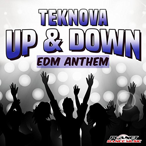 Up & Down (EDM Anthem) (Radio Edit) (Edm-musik)