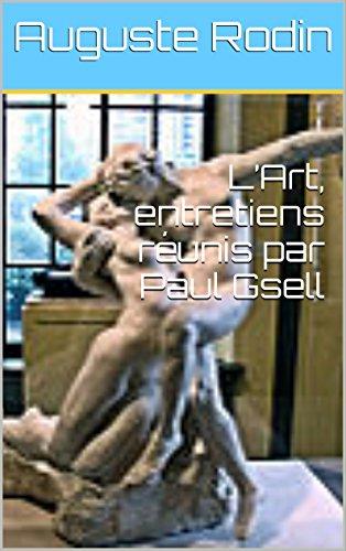 L'Art, entretiens réunis par Paul Gse...
