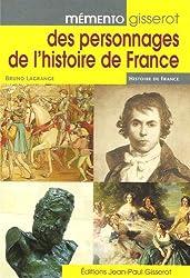 Mémento Gisserot des personnages de l'histoire de France