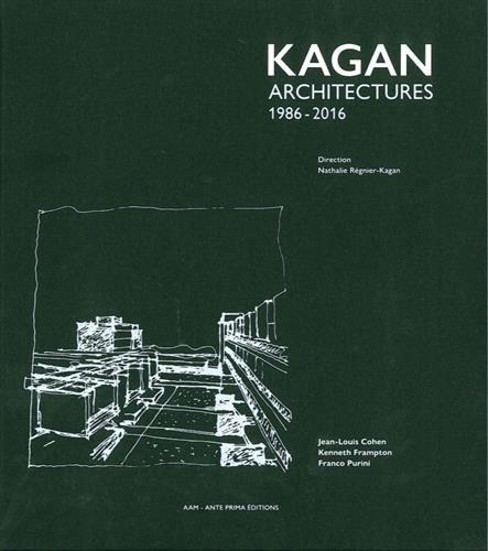 Kagan : Architectures 1986-2016 par Nathalie Régnier-Kagan