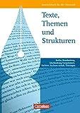 Texte, Themen und Strukturen. Deutschbuch für die Oberstufe