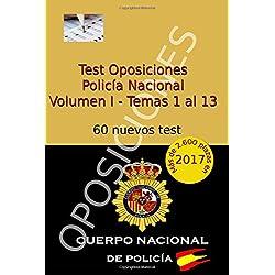 Test Oposiciones Policía Nacional: Volumen I - Temas 1 al 13: Volume 1