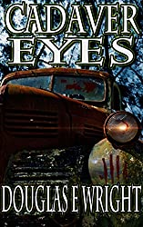 Cadaver Eyes: Second Horror Collection