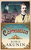 The Coronation (Erast Fandorin 7) by Boris Akunin (2009-02-12) - Boris Akunin