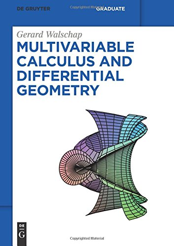 Multivariable Calculus and Differential Geometry: 54 (De Gruyter Textbook)
