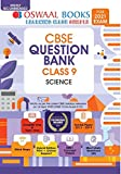 Oswaal CBSE Question Bank Class 9 Science Book Chapterwise & Topicwise Includes Objective Types & MCQ's (For 2021 Exam)