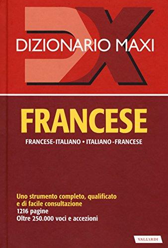 Dizionario maxi. Francese. Francese-italiano, italiano-francese