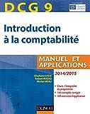DCG 9 - Introduction à la comptabilité 2014/2015 - 6e édition - Manuel et applications