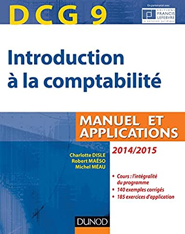 DCG 9 - Introduction à la comptabilité 2014/2015 - 6e édition - Manuel et applications